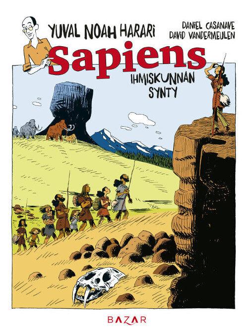 Sapiens Osa 1: Ihmiskunnan synty Kansikuva